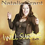 Natalie Grant I Will Survive 2k13