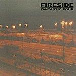 Fireside Fantastic Four