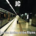 JC For The Saving Of The Rhyme - Single