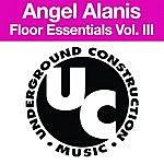 Angel Alanis Floor Essentials Vol. 3