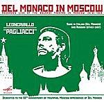 Mario Del Monaco Del Monaco In Moscow (Live)
