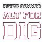 Peter Sommer Alt For Dig