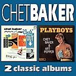 Chet Baker Chet Baker 'cools' Out / Playboys