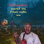 Eugene Halloween Scared The Freak Outta Me