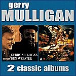 Gerry Mulligan Gerry Mulligan Meets Ben Webster / The Gerry Mulligan Songbook