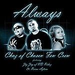 Chaz Always (Feat. Zig Zag Nb Ridaz & Reina Azteca)