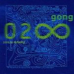 Gong Zero To Infinity