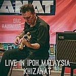 Eric Hausmann Live In Ipoh Malaysia At Khizanat