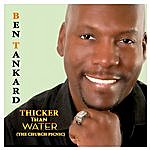 Ben Tankard Thicker Than Water (The Church Picnic)