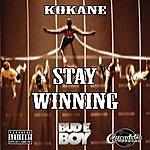 Kokane Kokane Stay Winning