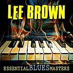 Lee Brown Essential Blues Masters
