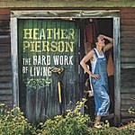 Heather Pierson The Hard Work Of Living