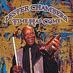 Lester Chambers Lester Chambers: Time Has Come