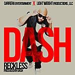 Dash Reckless - Single