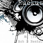 Ruckus Don't Bother Me (Feat. Rob B Beatz) - Single