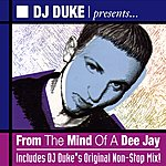 DJ Duke From The Mind Of A Dee Jay