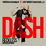 Dash Reckless (Radio Edit) - Single