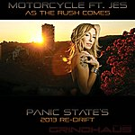 Motorcycle As The Rush Comes (Feat. Jes) (Panic State Re-Drift) - Single