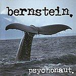 Bernstein Psychonaut