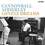 Cannonball Adderley Lonely Dreams - Bossa And Strings