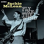 Jackie McLean Fly Like The Wind - With The Trumpet Kings