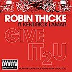 Robin Thicke Give It 2 U (Norman Doray & Rob Adans Remix (Radio Edit))