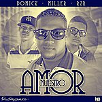 Miller Nuestro Amor (Feat. Rzr)