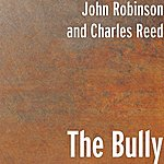 John Robinson The Bully