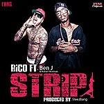 Rico Strip (Feat. Ben J)