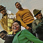 The Platters Keep Me In Love