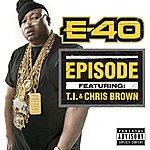 E-40 Episode