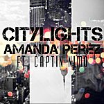Amanda Perez City Lights (Feat. Captin Nimo) - Single