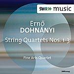 Fine Arts Quartet Dohnányi: String Quartets Nos. 1-3