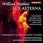 Sir David Willcocks Mathias: Lux Aeterna
