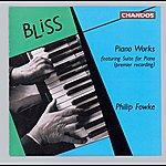 Philip Fowke Bliss: Piano Works
