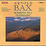 London Philharmonic Orchestra Bax: Symphony No. 2 & Nympholept