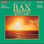 London Philharmonic Orchestra Bax: Symphony No. 5 &Russian Suite