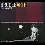 Bruce Barth East And West