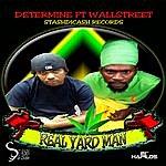 Determine Real Yard Man - Single