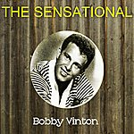 Bobby Vinton The Sensational Bobby Vinton