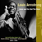 Louis Armstrong Adam And Eve Had The Blues (Louis And The Blues Singers, Vol. 2 - 1925 - 1926)