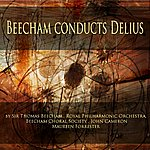 Royal Philharmonic Orchestra Beecham Conducts Delius