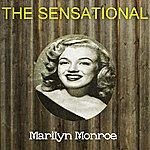 Marilyn Monroe The Sensational Marilyn Monroe