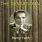 Percy Faith The Sensational Percy Faith
