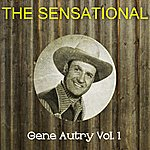 Gene Autry The Sensational Gene Autry Vol 01