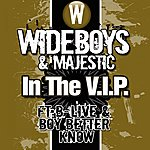 Wideboys In The V.I.P (Feat. B-Live, Boy Better Know)