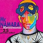 McNamara Maricloneando (25 Grandes Exitos !)