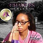 T-Shep Prayer Changes Things
