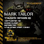Mark Tailor Traumatic Methods Ep