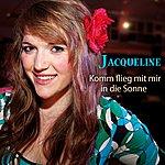 Jacqueline Komm Flieg Mit Mir In Die Sonne